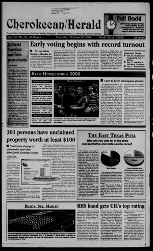 Primary view of object titled 'Cherokeean/Herald (Rusk, Tex.), Vol. 151, No. 36, Ed. 1 Thursday, October 26, 2000'.