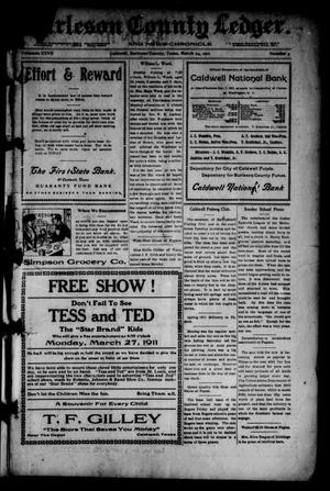 Primary view of object titled 'Burleson County Ledger and News-Chronicle (Caldwell, Tex.), Vol. 27, No. 4, Ed. 1 Friday, March 24, 1911'.