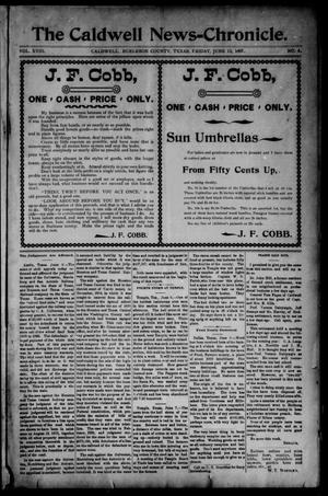 Primary view of object titled 'The Caldwell News-Chronicle (Caldwell, Tex.), Vol. 18, No. 4, Ed. 1 Friday, June 11, 1897'.