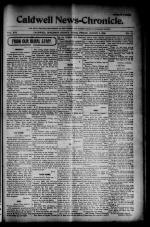 Primary view of object titled 'The Caldwell News-Chronicle (Caldwell, Tex.), Vol. 19, No. 12, Ed. 1 Friday, August 5, 1898'.