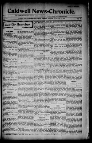 Primary view of object titled 'Caldwell News-Chronicle. (Caldwell, Tex.), Vol. 20, No. 32, Ed. 1 Friday, January 5, 1900'.