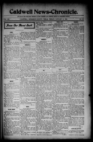 Primary view of object titled 'Caldwell News-Chronicle. (Caldwell, Tex.), Vol. 20, No. 34, Ed. 1 Friday, January 19, 1900'.