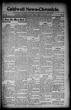 Primary view of object titled 'Caldwell News-Chronicle. (Caldwell, Tex.), Vol. 20, No. 35, Ed. 1 Friday, January 26, 1900'.