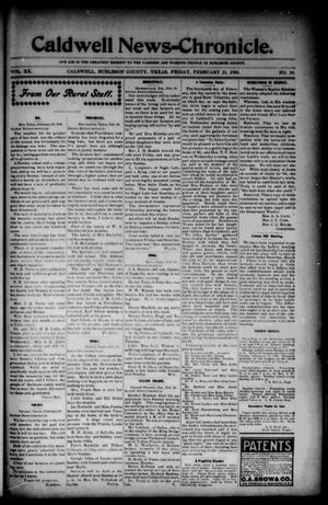 Primary view of object titled 'Caldwell News-Chronicle. (Caldwell, Tex.), Vol. 20, No. 39, Ed. 1 Friday, February 23, 1900'.