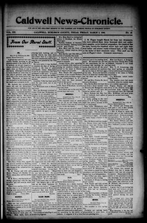 Primary view of object titled 'Caldwell News-Chronicle. (Caldwell, Tex.), Vol. 20, No. 40, Ed. 1 Friday, March 2, 1900'.