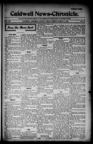 Primary view of object titled 'Caldwell News-Chronicle. (Caldwell, Tex.), Vol. 20, No. 42, Ed. 1 Friday, March 16, 1900'.