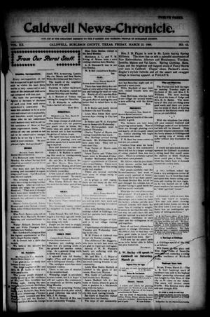 Primary view of object titled 'Caldwell News-Chronicle. (Caldwell, Tex.), Vol. 20, No. 43, Ed. 1 Friday, March 23, 1900'.