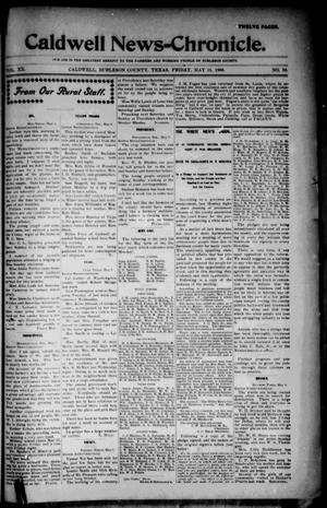 Primary view of object titled 'Caldwell News-Chronicle. (Caldwell, Tex.), Vol. 20, No. 50, Ed. 1 Friday, May 11, 1900'.