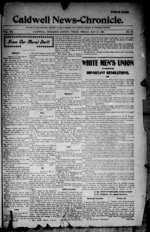 Primary view of object titled 'Caldwell News-Chronicle. (Caldwell, Tex.), Vol. 20, No. 52, Ed. 1 Friday, May 25, 1900'.