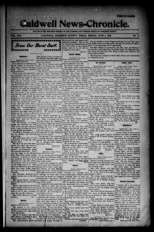 Primary view of object titled 'Caldwell News-Chronicle. (Caldwell, Tex.), Vol. 21, No. 2, Ed. 1 Friday, June 8, 1900'.