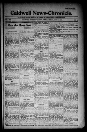 Primary view of object titled 'Caldwell News-Chronicle. (Caldwell, Tex.), Vol. 21, No. 3, Ed. 1 Friday, June 15, 1900'.