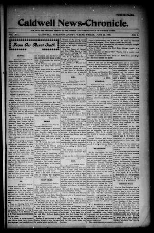 Primary view of object titled 'Caldwell News-Chronicle. (Caldwell, Tex.), Vol. 21, No. 4, Ed. 1 Friday, June 22, 1900'.