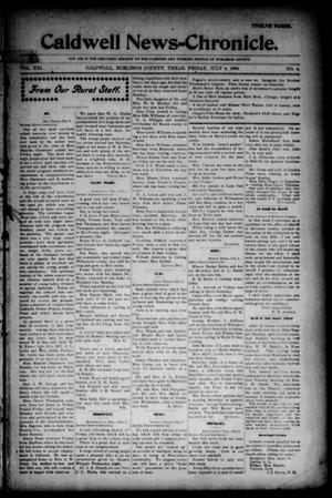 Primary view of object titled 'Caldwell News-Chronicle. (Caldwell, Tex.), Vol. 21, No. 6, Ed. 1 Friday, July 6, 1900'.
