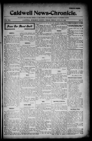 Primary view of object titled 'Caldwell News-Chronicle. (Caldwell, Tex.), Vol. 21, No. 8, Ed. 1 Friday, July 20, 1900'.