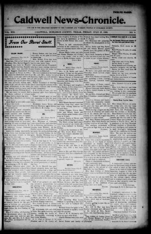 Primary view of object titled 'Caldwell News-Chronicle. (Caldwell, Tex.), Vol. 21, No. 9, Ed. 1 Friday, July 27, 1900'.