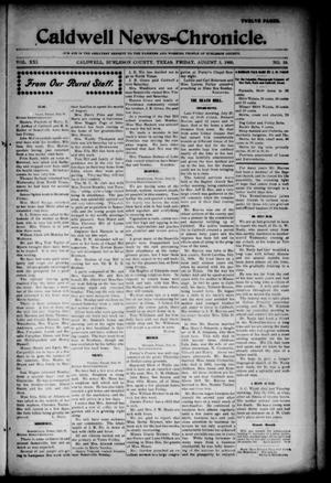 Primary view of object titled 'Caldwell News-Chronicle. (Caldwell, Tex.), Vol. 21, No. 10, Ed. 1 Friday, August 3, 1900'.