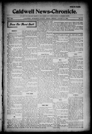 Primary view of object titled 'Caldwell News-Chronicle. (Caldwell, Tex.), Vol. 21, No. 11, Ed. 1 Friday, August 10, 1900'.