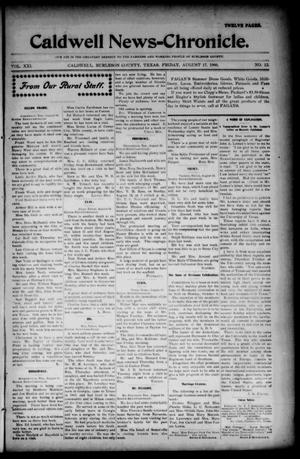 Primary view of object titled 'Caldwell News-Chronicle. (Caldwell, Tex.), Vol. 21, No. 12, Ed. 1 Friday, August 17, 1900'.