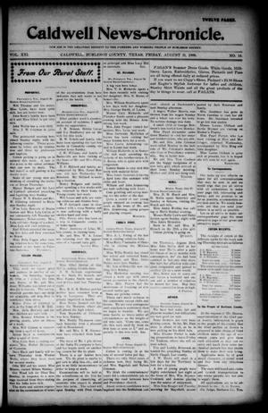 Primary view of object titled 'Caldwell News-Chronicle. (Caldwell, Tex.), Vol. 21, No. 14, Ed. 1 Friday, August 31, 1900'.