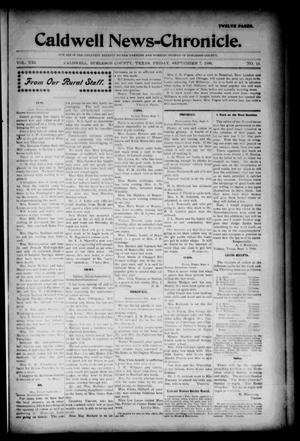 Primary view of object titled 'Caldwell News-Chronicle. (Caldwell, Tex.), Vol. 21, No. 15, Ed. 1 Friday, September 7, 1900'.