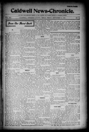 Primary view of object titled 'Caldwell News-Chronicle. (Caldwell, Tex.), Vol. 21, No. 16, Ed. 1 Friday, September 14, 1900'.