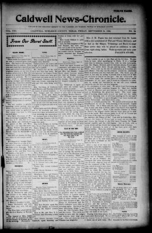 Primary view of object titled 'Caldwell News-Chronicle. (Caldwell, Tex.), Vol. 21, No. 18, Ed. 1 Friday, September 28, 1900'.