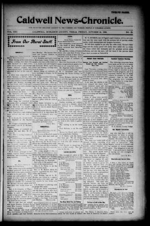 Primary view of object titled 'Caldwell News-Chronicle. (Caldwell, Tex.), Vol. 21, No. 22, Ed. 1 Friday, October 26, 1900'.