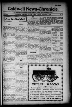 Primary view of object titled 'Caldwell News-Chronicle. (Caldwell, Tex.), Vol. 21, No. 23, Ed. 1 Friday, November 2, 1900'.