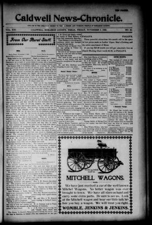Primary view of object titled 'Caldwell News-Chronicle. (Caldwell, Tex.), Vol. 21, No. 24, Ed. 1 Friday, November 9, 1900'.