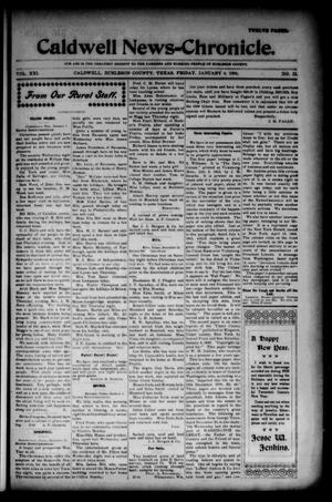Primary view of object titled 'Caldwell News-Chronicle. (Caldwell, Tex.), Vol. 21, No. 32, Ed. 1 Friday, January 4, 1901'.