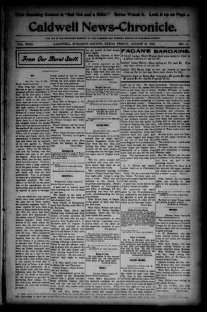 Primary view of object titled 'Caldwell News-Chronicle. (Caldwell, Tex.), Vol. 23, No. 14, Ed. 1 Friday, August 29, 1902'.