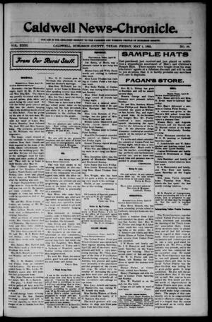 Primary view of object titled 'Caldwell News-Chronicle. (Caldwell, Tex.), Vol. 23, No. 49, Ed. 1 Friday, May 1, 1903'.