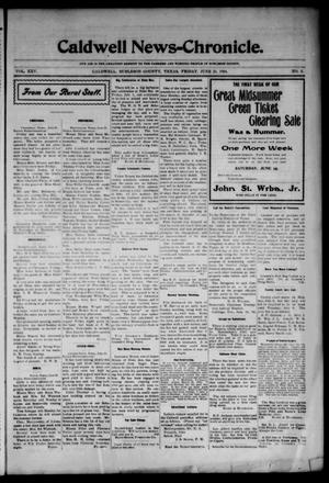 Primary view of Caldwell News-Chronicle. (Caldwell, Tex.), Vol. 25, No. 5, Ed. 1 Friday, June 24, 1904