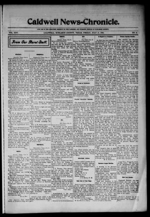 Primary view of object titled 'Caldwell News-Chronicle. (Caldwell, Tex.), Vol. 25, No. 8, Ed. 1 Friday, July 15, 1904'.
