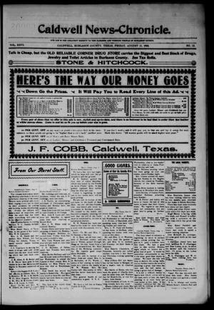 Primary view of object titled 'Caldwell News-Chronicle. (Caldwell, Tex.), Vol. 26, No. 12, Ed. 1 Friday, August 11, 1905'.
