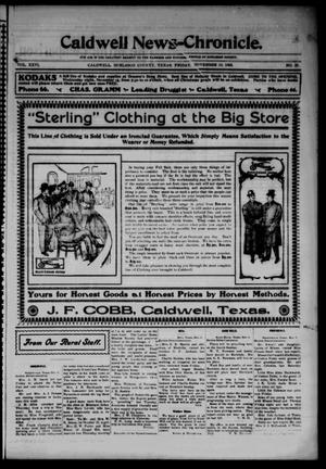 Primary view of object titled 'Caldwell News-Chronicle. (Caldwell, Tex.), Vol. 26, No. 25, Ed. 1 Friday, November 10, 1905'.