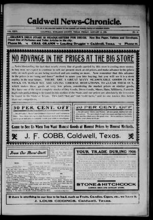 Primary view of object titled 'Caldwell News-Chronicle. (Caldwell, Tex.), Vol. 26, No. 34, Ed. 1 Friday, January 12, 1906'.