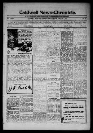 Primary view of object titled 'Caldwell News-Chronicle. (Caldwell, Tex.), Vol. 27, No. 33, Ed. 1 Friday, January 4, 1907'.