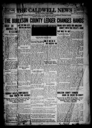 Primary view of object titled 'The Caldwell News and The Burleson County Ledger (Caldwell, Tex.), Vol. 48, No. 43, Ed. 1 Friday, January 6, 1928'.