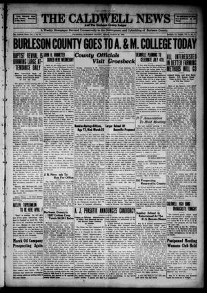 Primary view of object titled 'The Caldwell News and The Burleson County Ledger (Caldwell, Tex.), Vol. 49, No. 2, Ed. 1 Friday, March 30, 1928'.