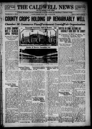 Primary view of object titled 'The Caldwell News and The Burleson County Ledger (Caldwell, Tex.), Vol. 49, No. 13, Ed. 1 Friday, June 22, 1928'.