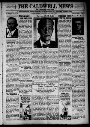 Primary view of object titled 'The Caldwell News and The Burleson County Ledger (Caldwell, Tex.), Vol. 49, No. 14, Ed. 1 Friday, June 29, 1928'.