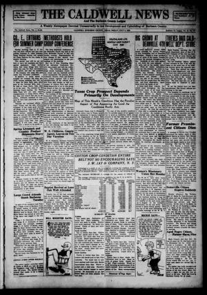 Primary view of object titled 'The Caldwell News and The Burleson County Ledger (Caldwell, Tex.), Vol. 49, No. 15, Ed. 1 Friday, July 6, 1928'.