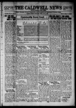 Primary view of object titled 'The Caldwell News and The Burleson County Ledger (Caldwell, Tex.), Vol. 49, No. 35, Ed. 1 Friday, November 16, 1928'.