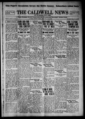 Primary view of object titled 'The Caldwell News and The Burleson County Ledger (Caldwell, Tex.), Vol. 43, No. 110, Ed. 1 Friday, April 12, 1929'.