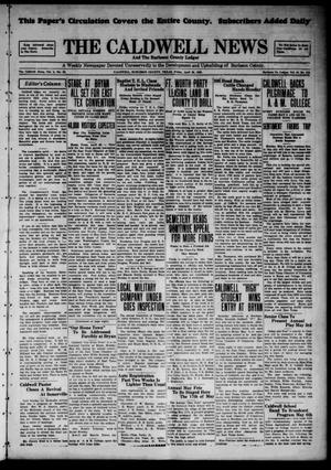 Primary view of object titled 'The Caldwell News and The Burleson County Ledger (Caldwell, Tex.), Vol. 43, No. 112, Ed. 1 Friday, April 26, 1929'.