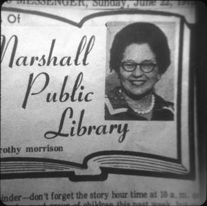 Primary view of object titled '[Dorothy Morrison, First Director of Marshall Public Library]'.