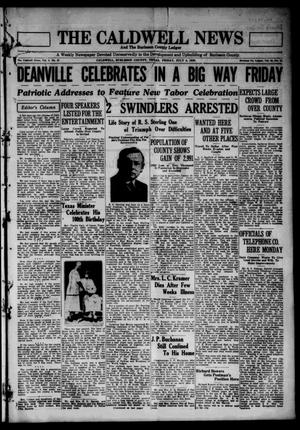 Primary view of object titled 'The Caldwell News and The Burleson County Ledger (Caldwell, Tex.), Vol. 45, No. 15, Ed. 1 Friday, July 4, 1930'.