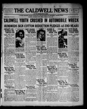 Primary view of object titled 'The Caldwell News and The Burleson County Ledger (Caldwell, Tex.), Vol. 48, No. 13, Ed. 1 Thursday, July 6, 1933'.