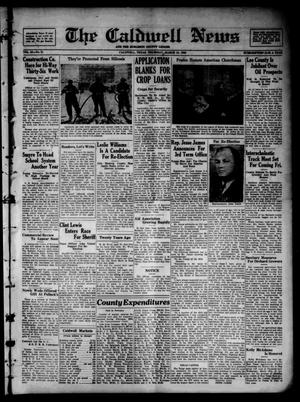 Primary view of object titled 'The Caldwell News and The Burleson County Ledger (Caldwell, Tex.), Vol. 50, No. 51, Ed. 1 Thursday, March 19, 1936'.